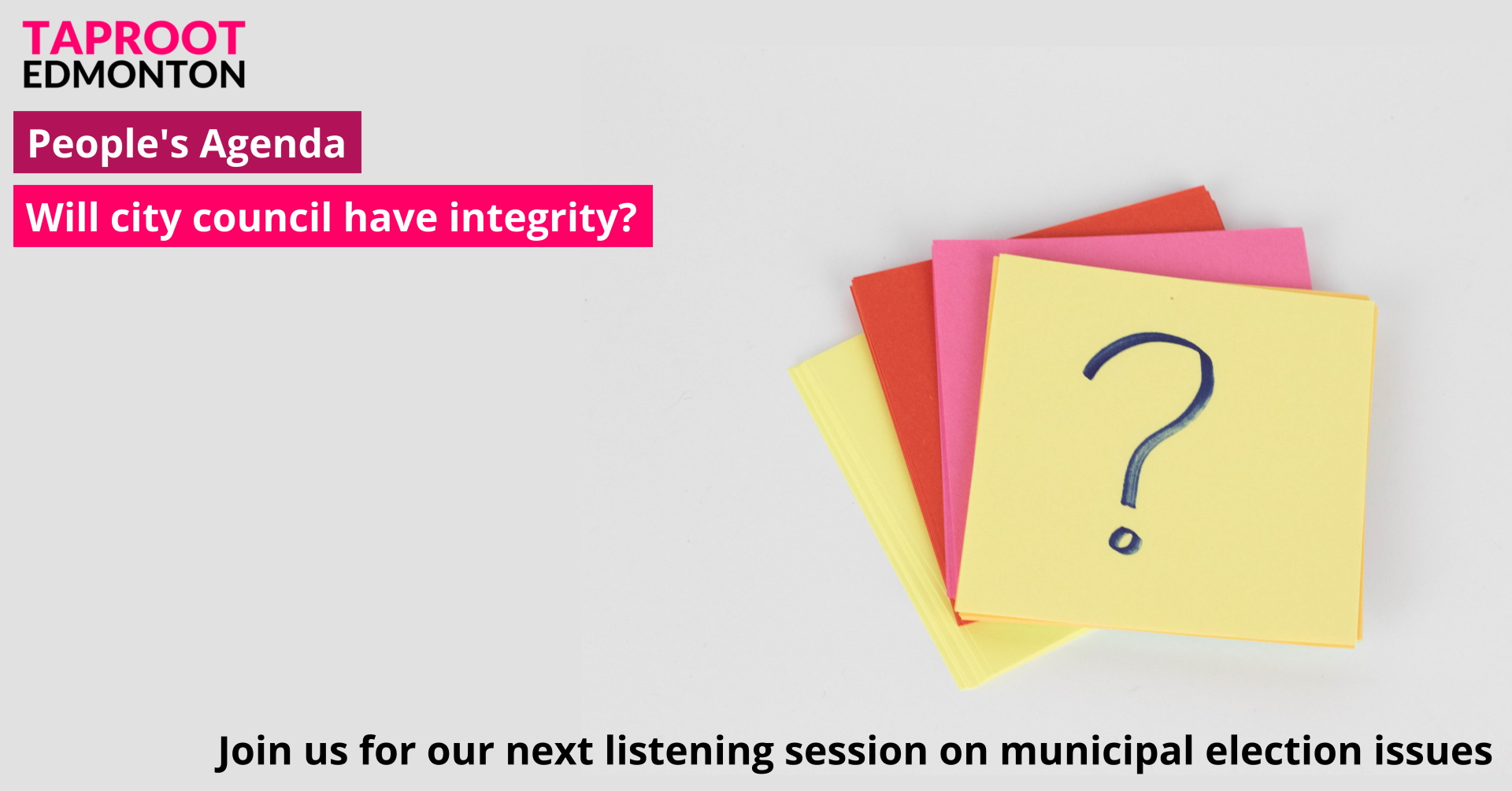 Share your thoughts about municipal politics on March 25