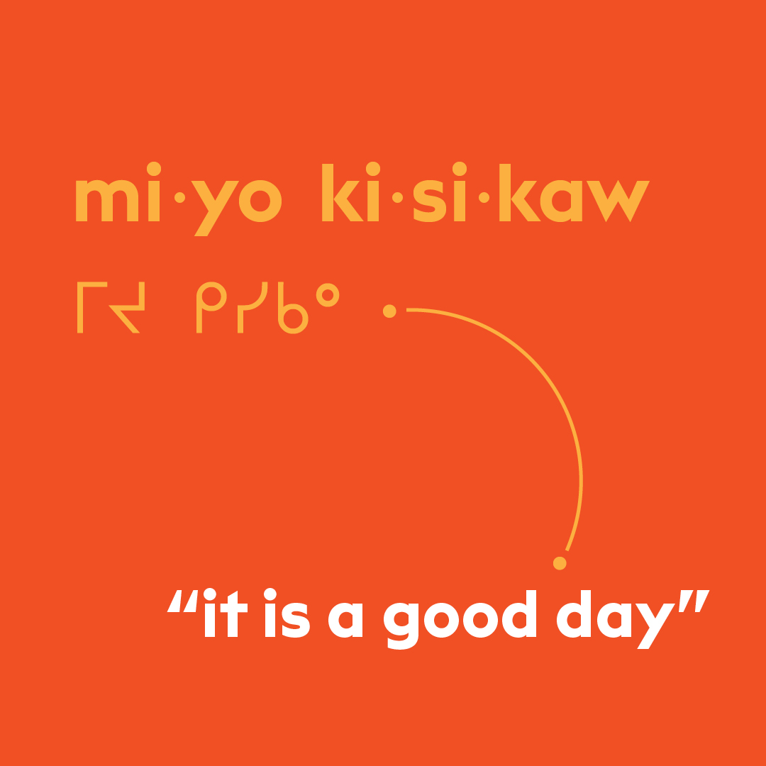 Cree word of the week: miyo kisikaw