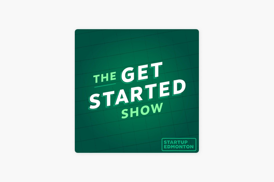 Podcast pick: The Get Started Show