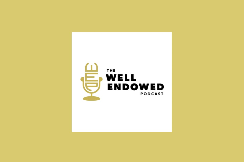 Cover art for The Well Endowed Podcast, featuring a stylized microphone made up of the initials of the podcast's name